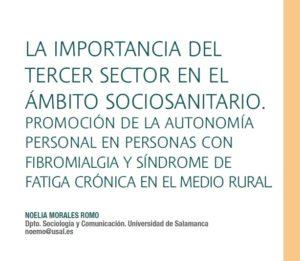 La importancia del tercer sector en el ámbito sociosanitario. Promoción de la autonomía personal en personas con fibromialgia y síndrome de fatiga crónica