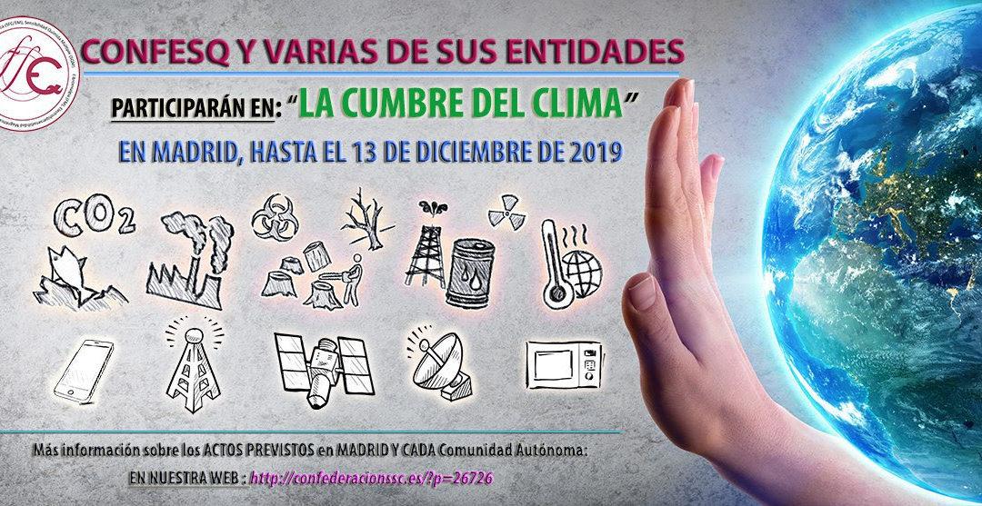 Gracias a CONFESQ estaremos presentes en la cumbre por el cambio climático