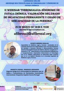 """II Webinar """"Fibromialgia - Síndrome de fatiga crónica, valoración del grado de incapacidad permanente y grado de discapacidad de la persona"""""""